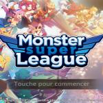 Avis Monster Super league: Le nouveau jeu à tester d'urgence